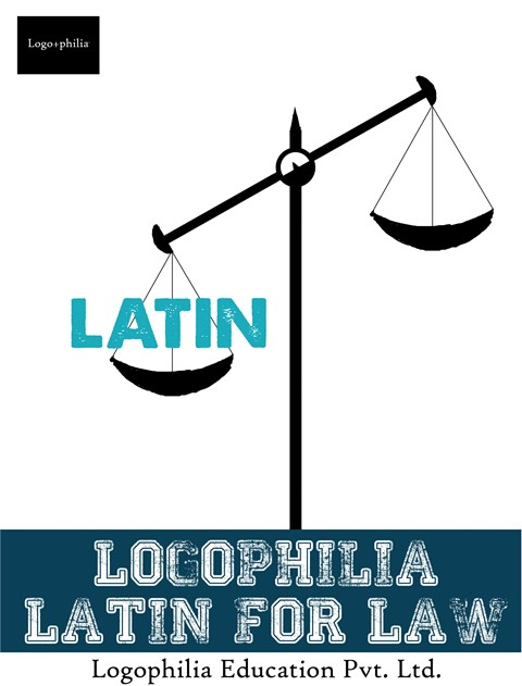 Logophilia Latin for Law